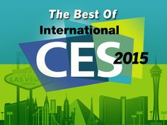 The Best of CES 2015 in Photos - Network World