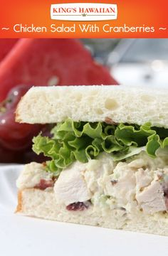 Our lunch menu: tasty chicken salad made extra sweet with KING'S HAWAIIAN sliced bread.