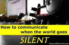 How to communicate when the world goes silent Communications go down even in short emergencies. How would you communicate with your family or get help during a disaster or if SHTF? Family Emergency, Emergency Preparation, In Case Of Emergency, Emergency Radio, Emergency Kits, Emergency Management, Doomsday Prepping, Survival Prepping, Survival Skills