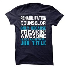 Rehabilitation Counselor - #Tshirt #fitted shirts. ORDER HERE => https://www.sunfrog.com/LifeStyle/Rehabilitation-Counselor-45289548-Guys.html?60505