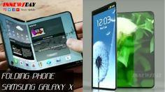 Samsung Galaxy 10   Galaxy X Folding Phone