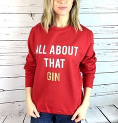 'All About That Gin' Christmas Jumper. Shop Christmas Jumpers now.