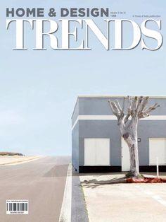 Home And Design Trends Volume 3 No 10- Design in Context #HomeandDesignTrends #InteriorDesign #Architecture #ebuildin