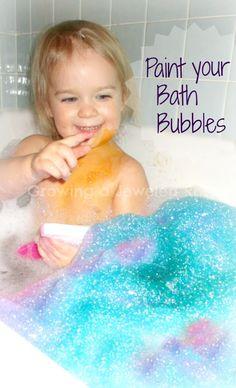 Let kids paint their bubbles during bath time ( bubble baths just got a whole lot cooler!)
