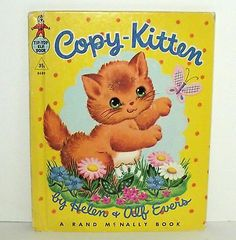 Copy-Kitten ~ By Helen + Alf Evens (A Rand McNally Book, Vintage Hardcover)