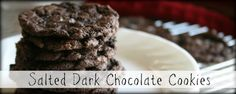 Salted Dark Chocolate Cookies--these are so amazing! And addictive! We had trouble finding the Special Dark cocoa--finally found it at Walmart. Chocolate Fudge Cookies, Chocolate Desserts, Craving Chocolate, Cookie Desserts, Cupcake Cookies, Cookie Table, Cupcakes, Cupcake Recipes, Cookie Recipes