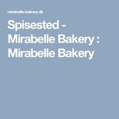 Spisested - Mirabelle Bakery : Mirabelle Bakery
