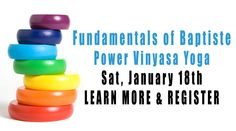 Fundamentals of Baptiste Power Vinyasa Yoga