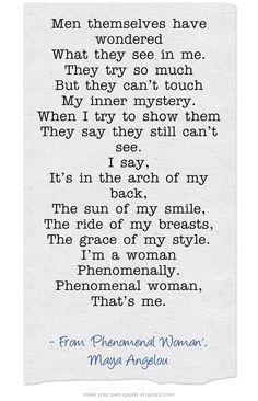 Phenomenal Woman, Maya Angelou