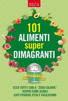"Cover of ""101 alimenti super dimagranti"""