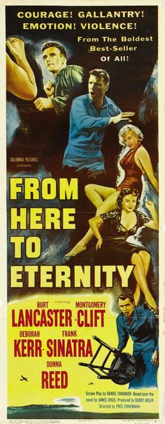 From Here to Eternity (1953) Burt Lancaster, Montgomery Clift, Deborah Kerr, Frank Sinatra, Donna Reed