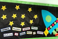Welcome back bulletin board / Beginning of the year bulletin board with space theme.  It says: Twinkle, twinkle little stars welcome to this class of ours