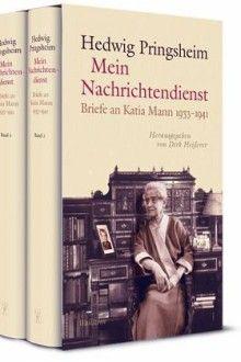 Hedwig Pringsheim: Mein Nachrichtendienst. Briefe an Katia Mann 1933 bis 1941 (Hg. von Dirk Heißerer. Wallstein, Göttingen. 1600 S., 2 Bde., 89 €).