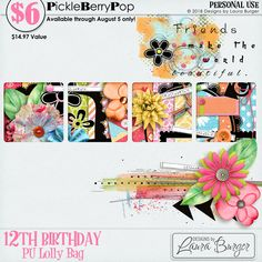 Lolly Bag 2 - PU {by Designs by Laura Burger} 12th Birthday, Birthday Celebration, Happy Birthday, Lolly Bags, Digital Scrapbooking, How To Make, Design, Products, Happy Brithday