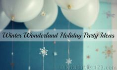 Ideas for a winter wonderland themed party