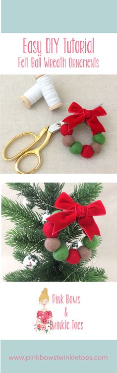 Easy DIY: Felt Ball Wreath Ornaments - Super easy do it yourself crating tutorial - christmas holiday craft - video lesson - Pink Bows & Twinkle Toes