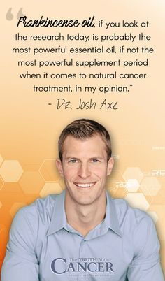 "In this video, cancer researcher Ty Bollinger speaks with Dr. Josh Axe about essential oils and if frankincense oil can be used as a natural cancer treatment. The full interview with Dr. Josh Axe is part of the ""The Truth About Cancer: A Global Quest"" docu-series. Click on the image to watch the interview video clip and re-pin to share with your friends!"