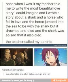 """First of all... HOW CAN A PERSON LOOK LIKE A HORSE STOP WITH THE JEAN JOKES IT'S NOT FUNNY and secondly, """"still a better love story than twilight""""..."""