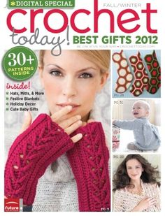 Crochet Today! Best Gifts 2012