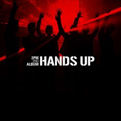 2PM - HANDS UP  #2pm