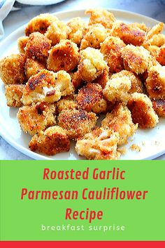 #Roasted #Garlic #Parmesan #Cauliflower #Recipe    Roasted Garlic Parmesan Cauliflower Recipe – crispy cauliflower bites with garlic Parmesan breading, baked in the oven instead of fried. So tasty!    Roasting cauliflower is my favorite way of preparing it. This under-rated vegetable has so much to offer and roasting it definitely tops the list. It brings out its delicious flavor and paired with garlic, Parmesan and breadcrumbs create an irresistible dish. To make crunchy breaded cauliflower Relish Recipes, Carrot Recipes, Bacon Recipes, Appetizer Recipes, Chicken Recipes, Dessert Recipes, Breaded Cauliflower, Cauliflower Bites, Desert Recipes