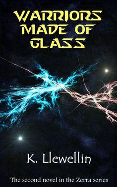 Warriors Made of Glass - Novel 2 of the Zerra Series