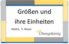 """Kostenlose Aufgaben und Übungen zum Thema """"Größen und ihre Einheiten"""" für Mathe am Gymnasium in der 5. Klasse: mit Größen rechnen, Einheiten umwandeln, Kommaschreibweise anwenden  - alles zum Download als PDF"""