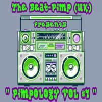 Pimpology Vol 7 Glitch-Funk / Party Breaks Mix by The Beat-Pimp (UK)...