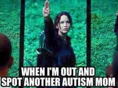 when i'm out and spot another autism mom