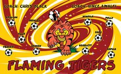 Tigers-Flaming-42171 digitally printed vinyl soccer sports team banner. Made in the USA and shipped fast by BannersUSA. www.bannersusa.com