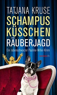 Schampus, Küsschen, Räuberjagd: Ein rabenschwarzer Paulin... https://www.amazon.de/dp/3852189799/ref=cm_sw_r_pi_dp_x_fnSgzbBZY694E