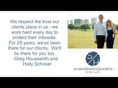 At Schreier & Housewirth (http://www.lawtolife.com) Family Law, husband and wife attorneys, Greg Schreier and Holly Housewirth have been practicing family law for twenty-five years. They are divorce and custody lawyers in Ft. Worth, Texas. Both attorneys started out at large, corporate law firms in Dallas, Texas.
