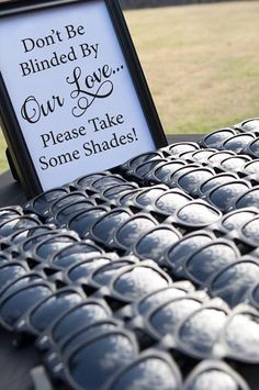 Don't Be Blinded By Our Love, Wedding Sunglasses Sign, Outdoor Wedding / http://www.deerpearlflowers.com/fun-and-easy-beach-wedding-ideas/