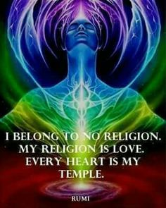 My religion is Love