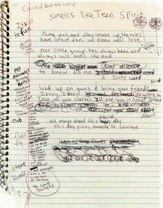 """Kurt Cobain's early draft of """"Smells Like Teen Spirit."""" the lyrics were so differentmy daughte would be interested Kurt Cobain Quotes, Nirvana Kurt Cobain, Music Love, Music Is Life, Rock Music, Smells Like Teen Spirit, Foo Fighters, Nirvana Lyrics, Nirvana Quotes"""