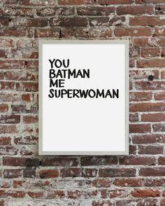 you batman
