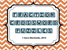 FREEBIE --Fraction crossword puzzles to give your students extra support for adding and subtracting fractions.  Both like and unlike fractions are included.