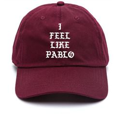 I Feel Like Pablo Baseball Hat Kanye West The Life Of Pablo Merch... ($28) ❤ liked on Polyvore featuring accessories, hats, strap baseball cap, embroidery hats, buckle strap hats, ball cap hats and embroidered hats