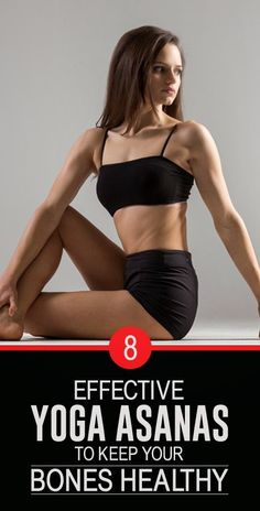 8 Effective Yoga Asanas To Keep Your Bones Healthy