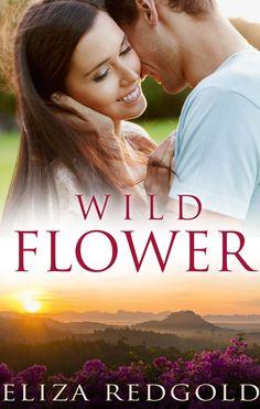 My sweet scented novella Wild Flower www.elizaredgold.com