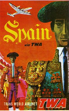#Spain TWA Poster #Spain #tourism #travel #vintage #poster  We guarantee the best price Easily find the best price and availabilty from all travel websites at once.   Access over 2 million hotel and flight deals from 100's of travel sites.We cover the world over 220 countries, 26 languages and 120 currencies. multicityworldtravel.com