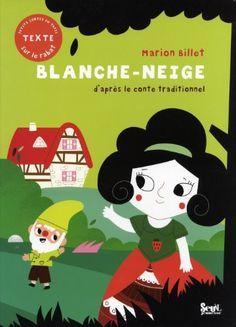 Blanche-Neige : D'après le conte traditionnel de Marion Billet, http://www.amazon.fr/dp/2021019837/ref=cm_sw_r_pi_dp_gpXJrb0T1RJDN