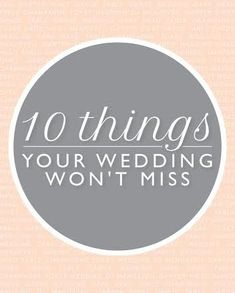 Things your wedding won't miss!