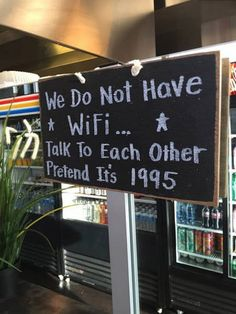 Every restaurant or like basically everywhere should have this sign!