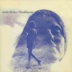 """Linda Perhacs - Parallelograms. Fantastic folk-psych gem, salvaged from obscurity. After 44 years, she even recordes a second album, """"The Soul of All Natural Things""""."""