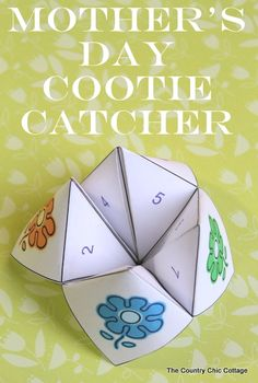Mothers Day Cootie Catcher Free Printable ~ * THE COUNTRY CHIC COTTAGE (DIY, Home Decor, Crafts, Farmhouse)