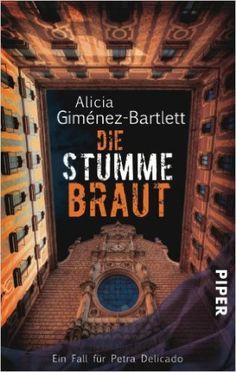Die Stumme Braut, d'Alicia Giménez Bartlett (Piper)