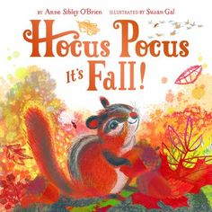 "9.4.2016. Hocus Pocus, It's Fall!  This is a beautiful lift-the-flap book about seasons changing to fall.  With fun magic words and phrases like ""ala kazam"", you fold out each page to see how autumn looks and feels different for animals and people. Love it!"