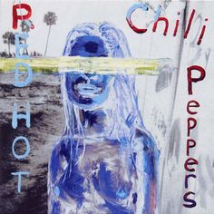 On this day in 2002, Red Hot Chili Peppers released their eighth studio album, By The Way. Produced by Rick Rubin.