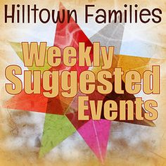 """Hilltown Families has been my family's passport to Western MA since we moved here four years ago from Tanzania. We've discovered so many wonderful events and places..."" - Karen Zwick (Williamsburg, MA)"